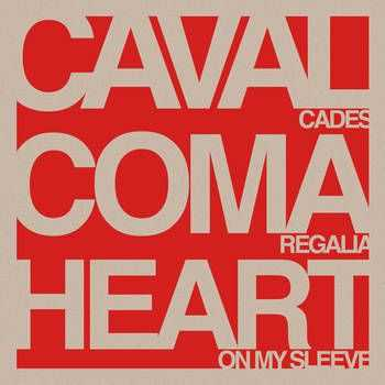 Coma Regalia - Split w.  Cavalcades & Heart On My Sleeve (2013)