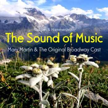 VA - The Sound of Music The Original Broadway Cast Recording (2013)
