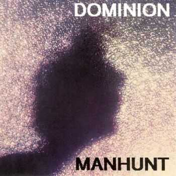 Dominion - Manhunt (1989)