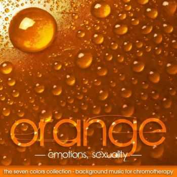 VA - The Seven Colors Orange - Background Music for Chromotherapy (2013)