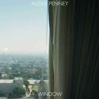 Alexis Penney - Window (2013)