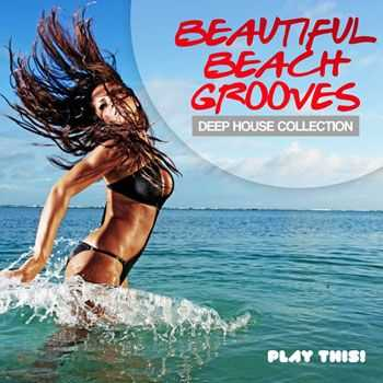 VA - Beautiful Beach Grooves (Deep House Collection) (2013)
