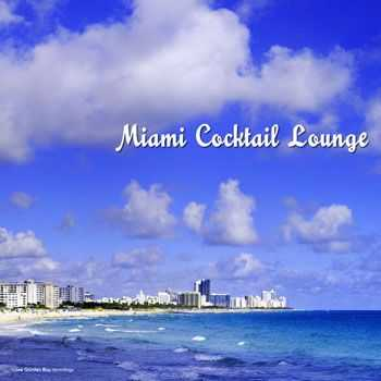 VA - Miami Cocktail Lounge (2013)