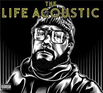 Everlast (ex. La Coka Nostra) - The Life Acoustic (2013)