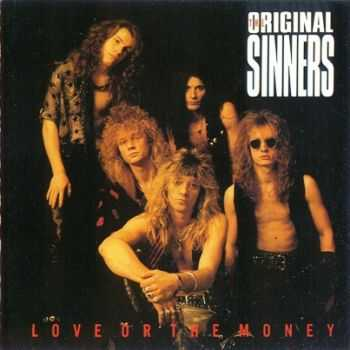 The Original Sinners  - Love Or The Money  (1992) Lossless