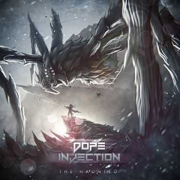 Dope Injection - The Haunted [EP] (2013)