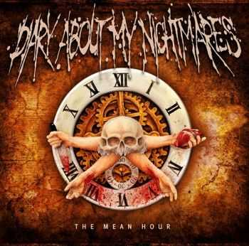 Diary About My Nightmares - The Mean Hour (2013)