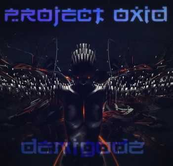 PRoject OxiD - Worst Nightmare [Single] (2013)
