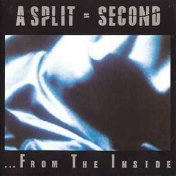 A Split - Second - ... From The Inside (1988)