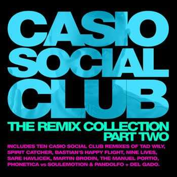 VA - Casio Social Club - The Remix Collection Part Two (2013)