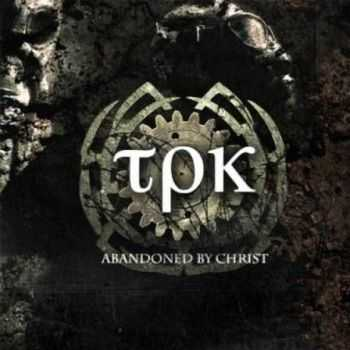 Total Pain Kollapz - Abandoned By Christ (2012)