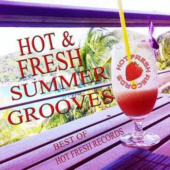 VA - Hot & Fresh Summer Grooves (2012)