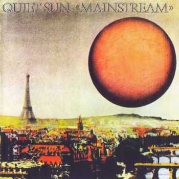 Quiet Sun - Mainstream (1975) [Reissue 2011] Lossless