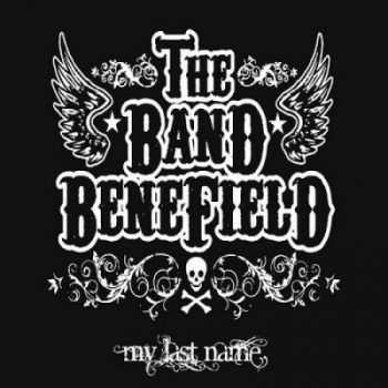 The Band Benefield - My Last Name (2013)