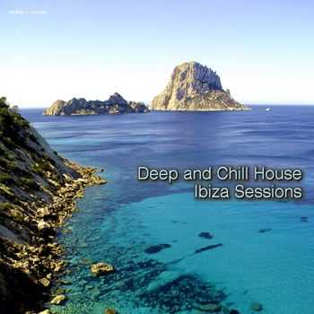 VA - Deep and Chill House - Ibiza Sessions (2013)