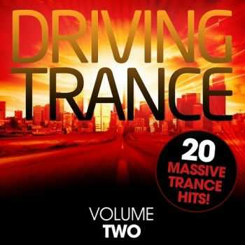 VA - Driving Trance - Volume Two (2013)
