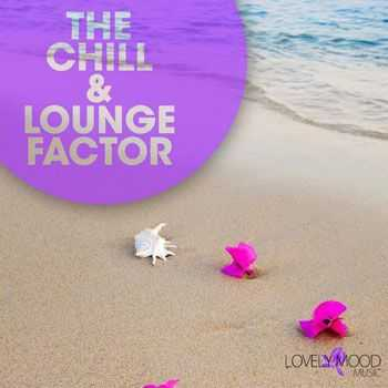 VA - The Chill & Lounge Factor (2013)