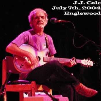 J.J. Cale - The Gothic Theater, Englewood, July 7 (2004)