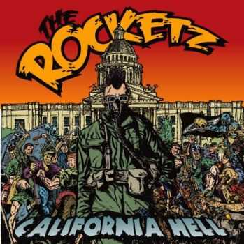 Rocketz  - California Hell (2013)
