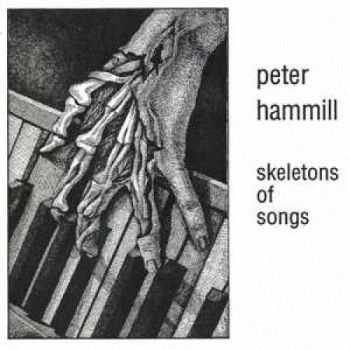 Peter Hammill - Skeletons Of Songs CD2 (1978)