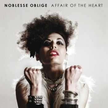 Noblesse Oblige - Affair Of The Heart (2013)