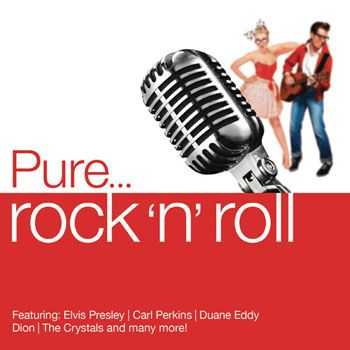VA - Pure... Rock 'n Roll (2013)