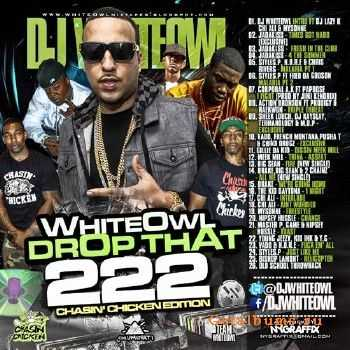 DJ Whiteowl - Whiteowl Drop That 222 (2013)