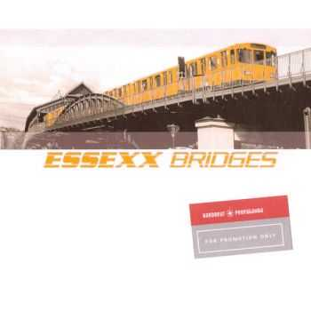 Essexx - Bridges (Limited DJ Edition) (2007)