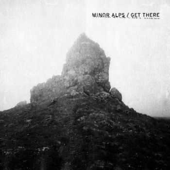 Minor Alps - Get There (2013)