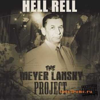 Hell Rell - The Meyer Lansky Project (2013)