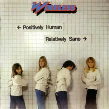 Wireless - Positively Human, Relatively Sane (1978)