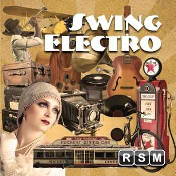 Reliable Source Music - Electro Swing (2013)