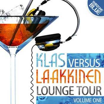VA - Klas Versus Laakkinen - Lounge Tour Volume One (2013)