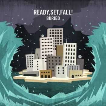 Ready, Set, Fall! - Buried (EP) (2011)