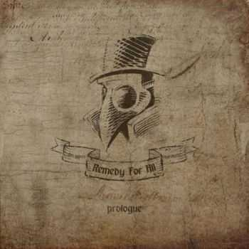 Remedy For All - Prologue [EP] (2013)