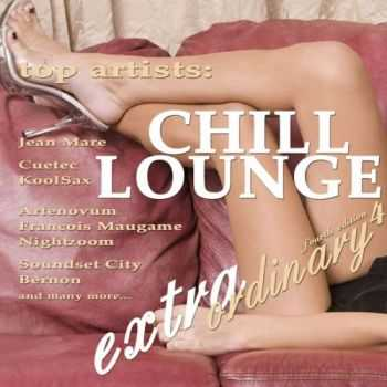 VA - Extraordinary Chill Lounge Vol. 4 (Best of Downbeat Chillout Pop Lounge Cafe Pearls)(2013)