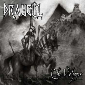 Draugûl - The Voyager (2013) [LOSSLESS]