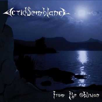 Acrid Semblance - From The Oblivion (2006) [LOSSLESS]