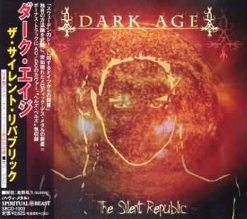 Dark Age - The Silent Republic (Japanese Edition) 2002 (Lossless) + MP3