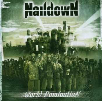 Naildown - World Domination (2005)
