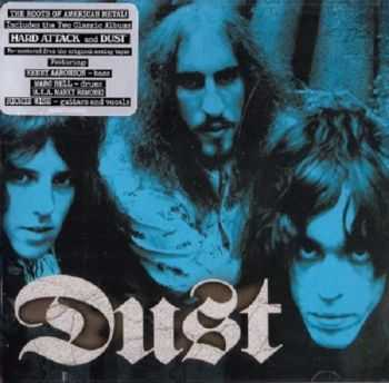 Dust - Hard Attack and Dust 1971-1972 (Remastered 2013) FLAC