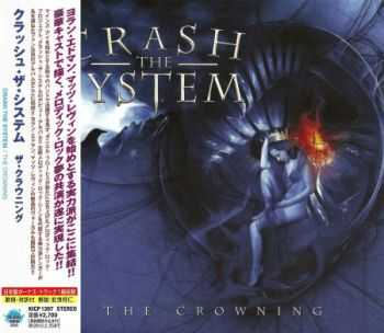 Crash The System - The Crowning (Japanese Edition) 2009 (Lossless) + MP3
