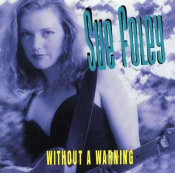 Sue Foley - Without A Warning 1993