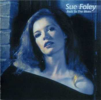 Sue Foley - Back To The Blues 2000
