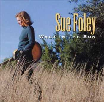 Sue Foley - Walk in the Sun 1996