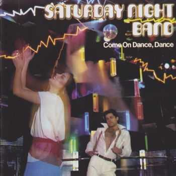 Saturday Night Band - Come On Dance, Dance (1994) HQ