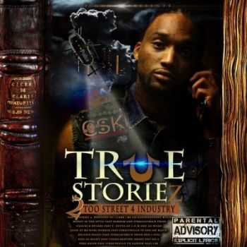 CLOWNSQUAD TGUNZ - True Storiez: 2too Street 4 Industry (2013)