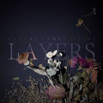 Abstract Deviation - Layers (2013)