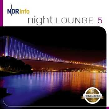VA - NDR Info - Night LOUNGE 5 (2013)