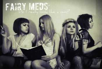 Fairy Meds - Do I Really Look Like A Nun? [EP] (2013)
